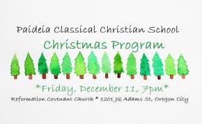 Paideia Christmas Program – Friday, December 11, 7:00p.m.